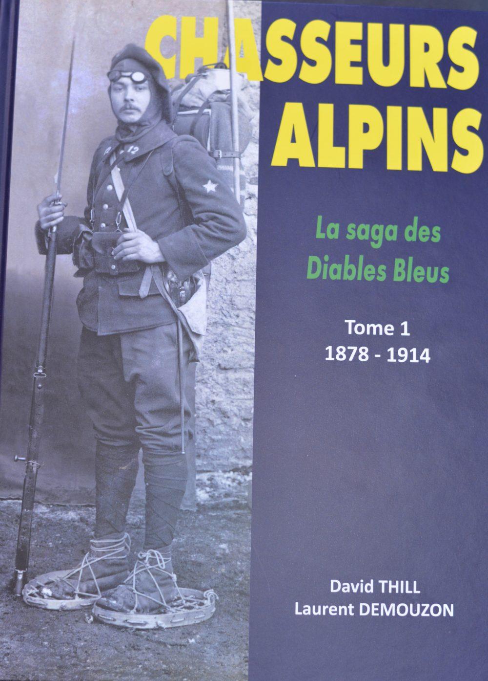 Chasseurs alpins, la saga des diables bleus
